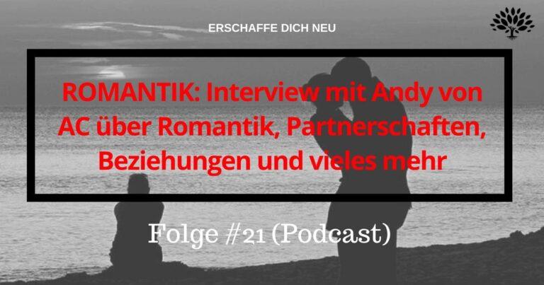 #21 Romantik Interview Andy AC