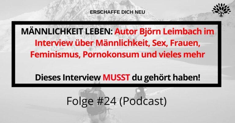 Männlichkeit Leben: Interview mit Björn Leimbach