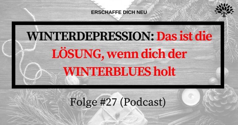 Folge 27 Winterdepression